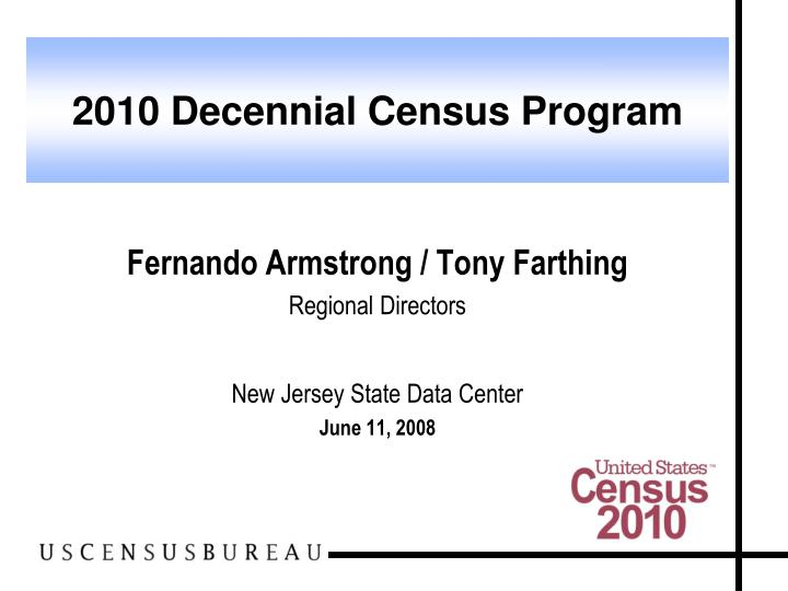 Fernando armstrong tony farthing regional directors new jersey state data center june 11 2008