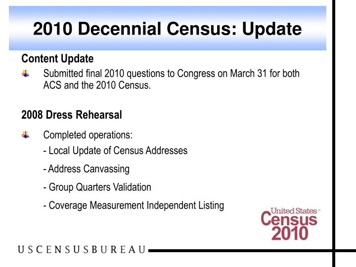 2010 Decennial Census: Update