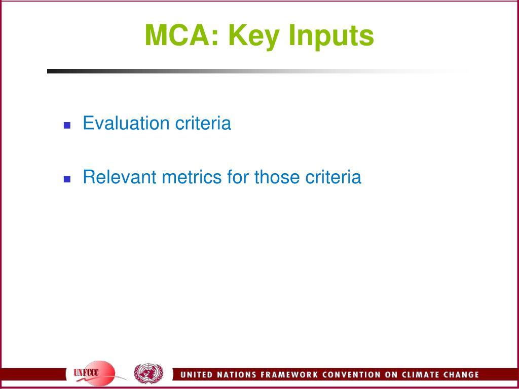 MCA: Key Inputs