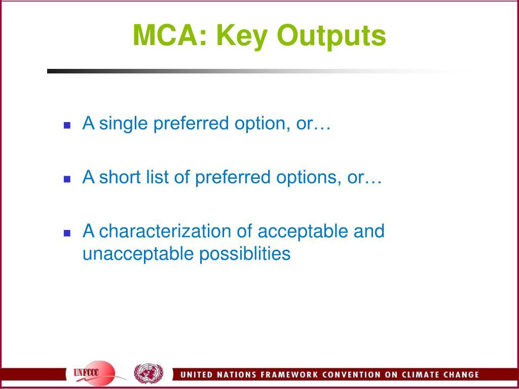 MCA: Key Outputs