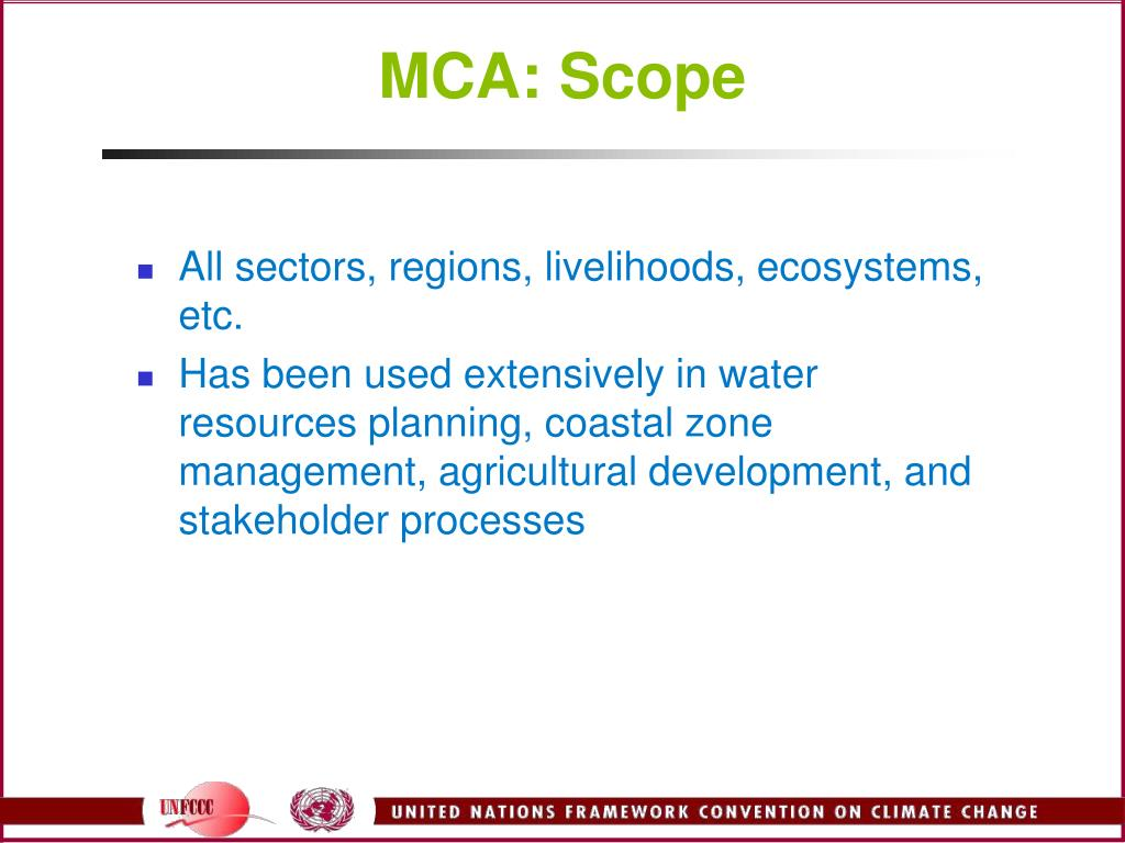 MCA: Scope