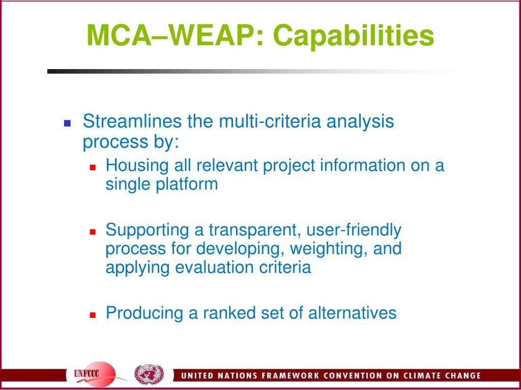 MCA–WEAP: Capabilities