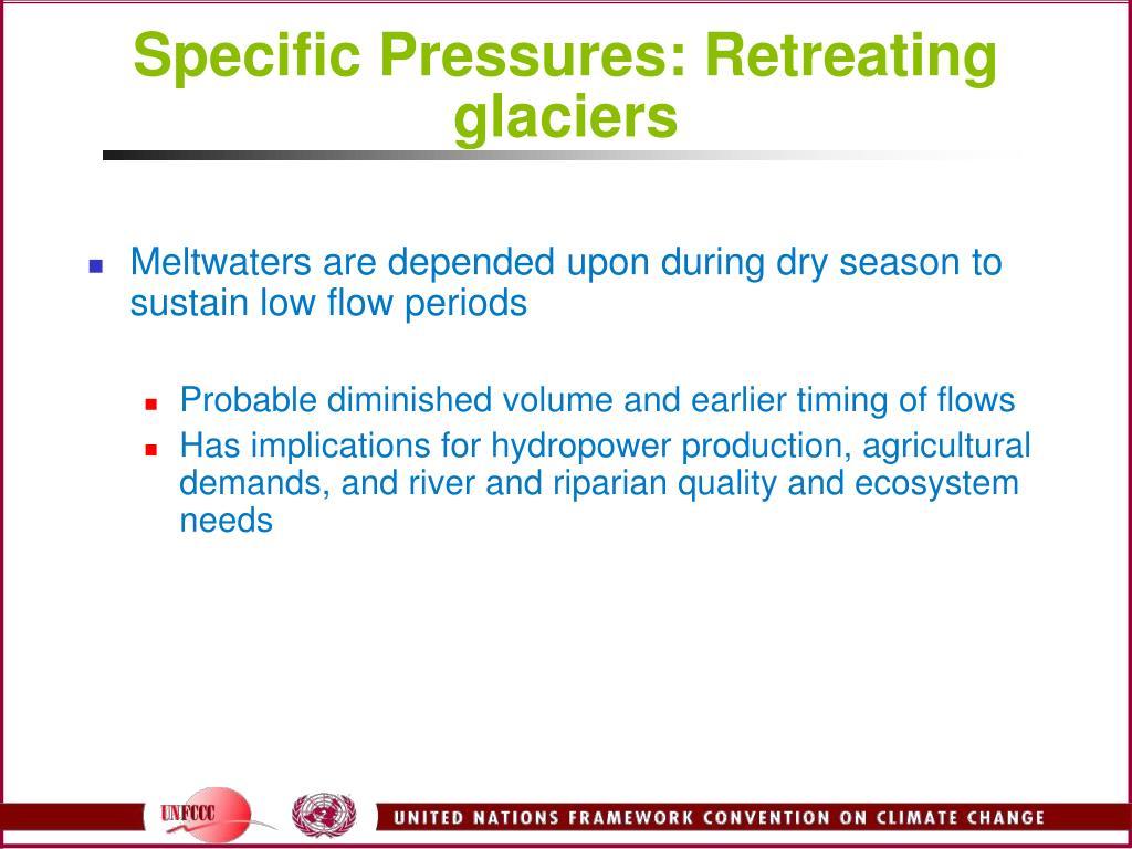 Specific Pressures: Retreating glaciers