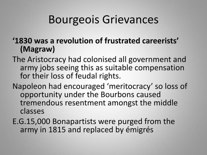 Bourgeois Grievances