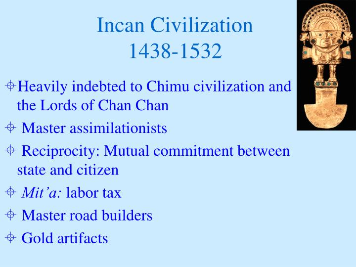 Incan Civilization