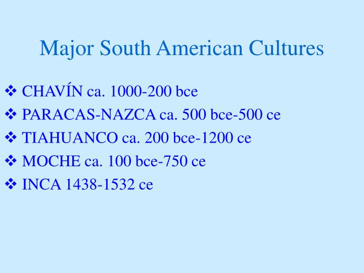 Major South American Cultures