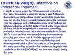 19 cfr 10 248 b limitations on preferential treatment54