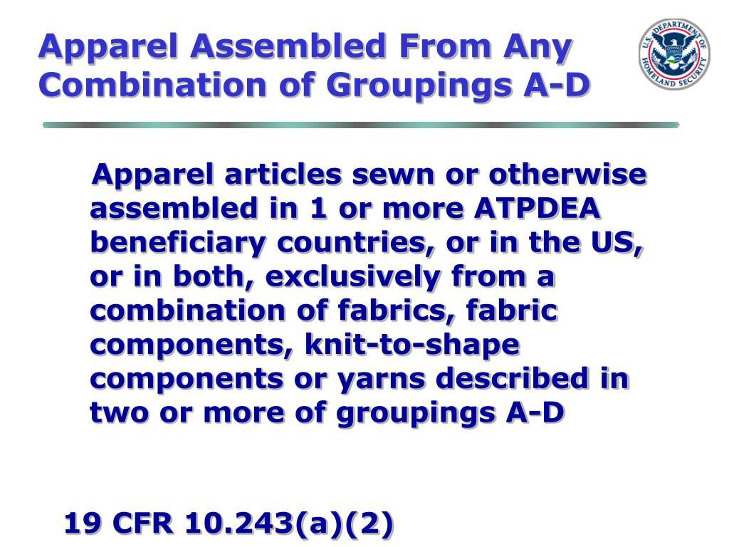Apparel Assembled From Any Combination of Groupings A-D