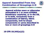 apparel assembled from any combination of groupings a d