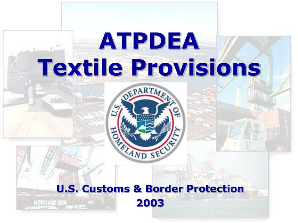 atpdea textile provisions