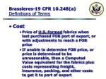 brassieres 19 cfr 10 248 a definitions of terms59