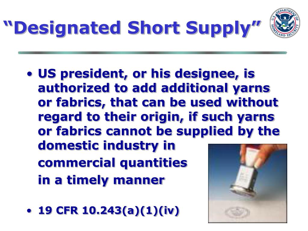 """Designated Short Supply"""