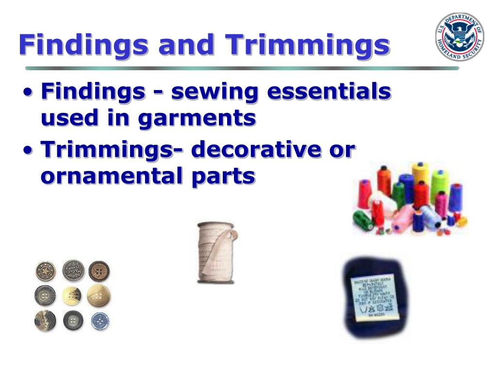 Findings and Trimmings