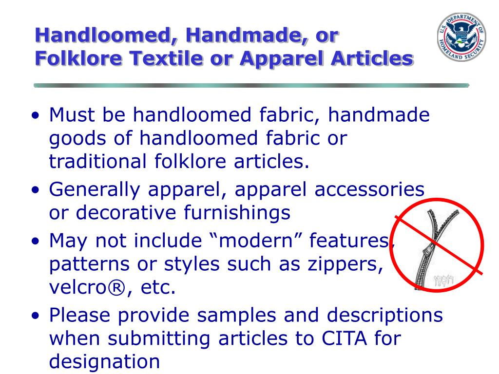 Handloomed, Handmade, or Folklore Textile or Apparel Articles