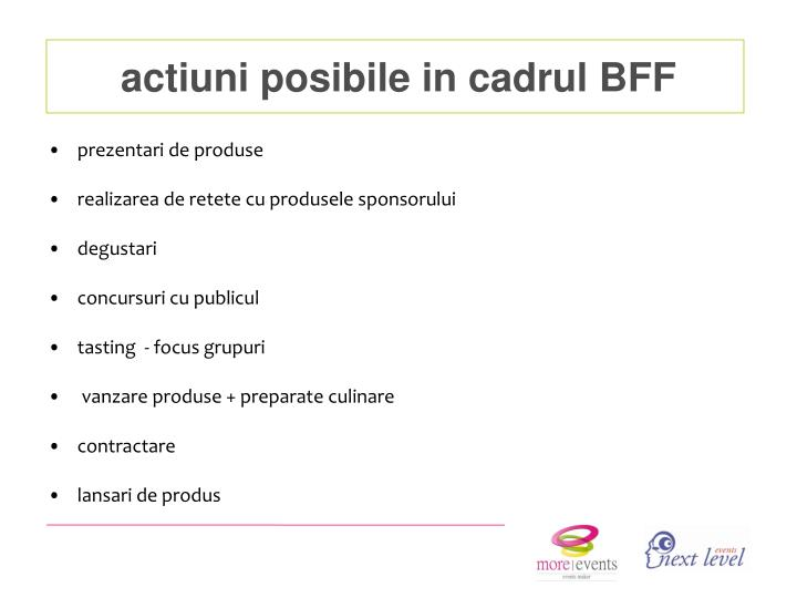 actiuni posibile in cadrul BFF
