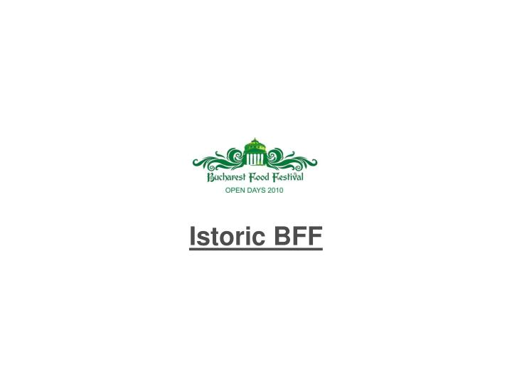 Istoric BFF