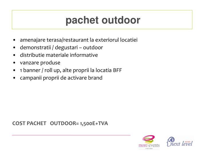 pachet outdoor