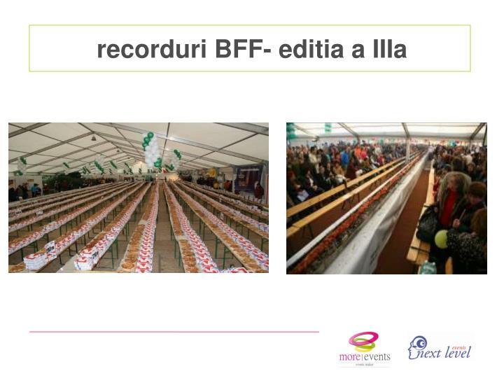 recorduri BFF- editia a IIIa