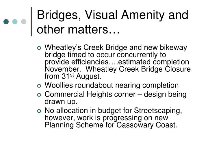 Bridges, Visual Amenity and other matters…
