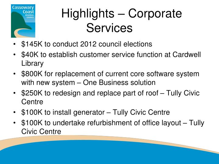 Highlights – Corporate Services