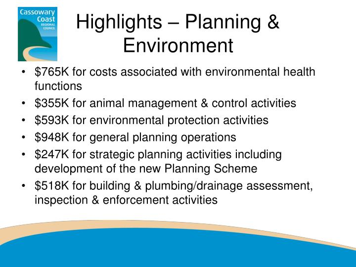 Highlights – Planning & Environment