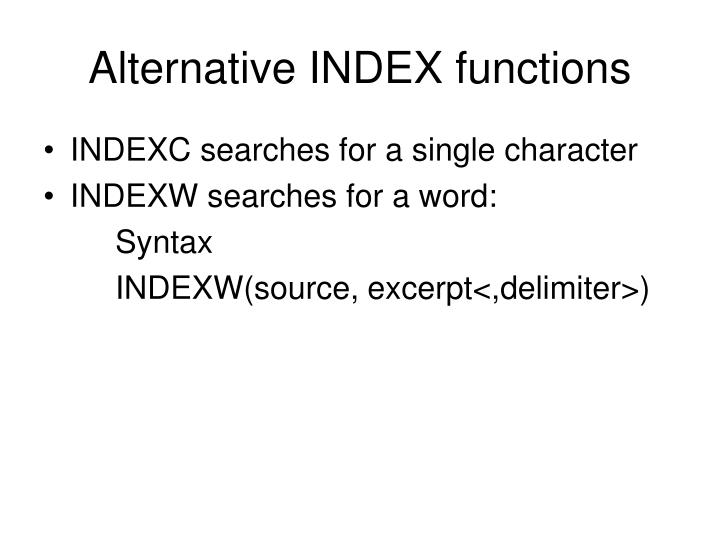 Alternative INDEX functions