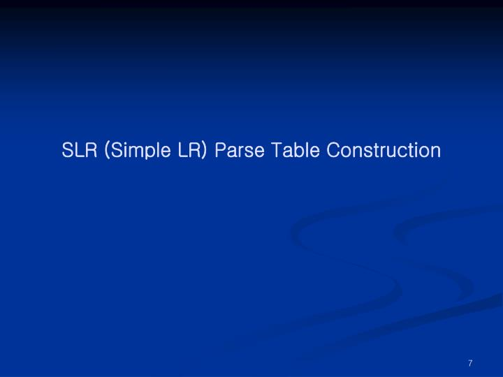 SLR (Simple LR) Parse Table Construction