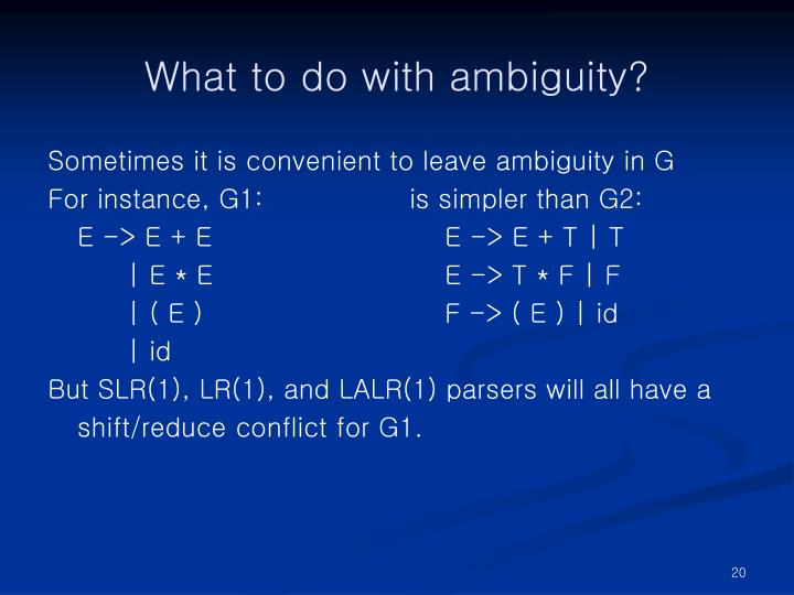 What to do with ambiguity?