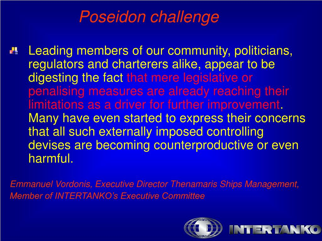 Leading members of our community, politicians, regulators and charterers alike, appear to be digesting the fact