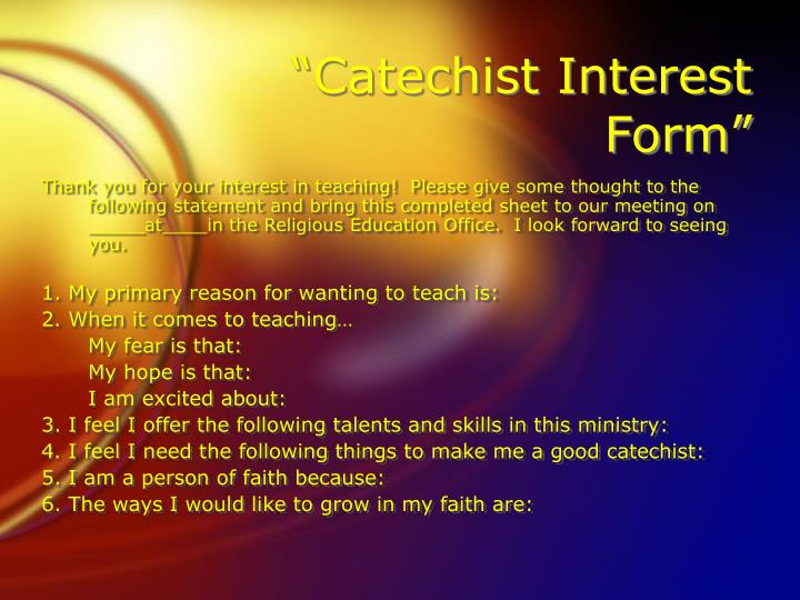 """Catechist Interest Form"""
