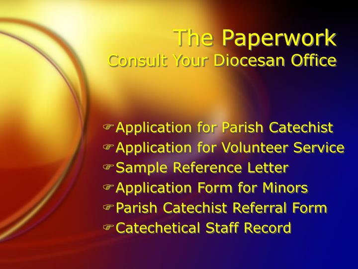 The Paperwork