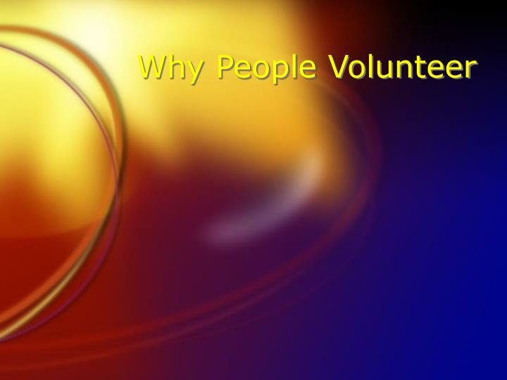 Why People Volunteer