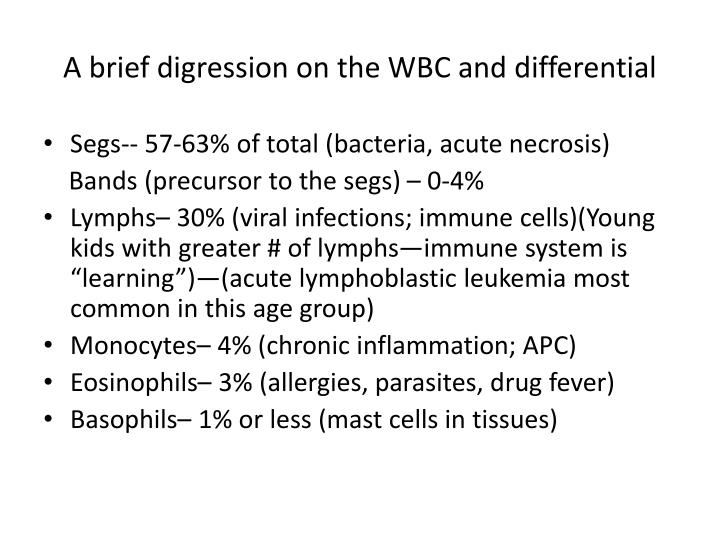 A brief digression on the WBC and differential