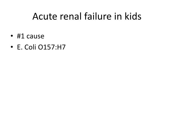 Acute renal failure in kids