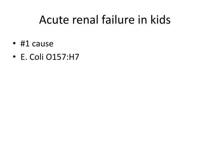 Acute renal failure in kids