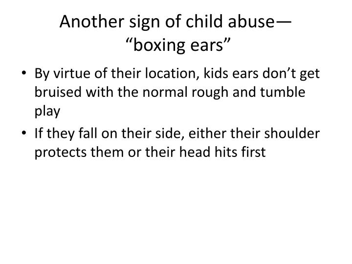 Another sign of child abuse—