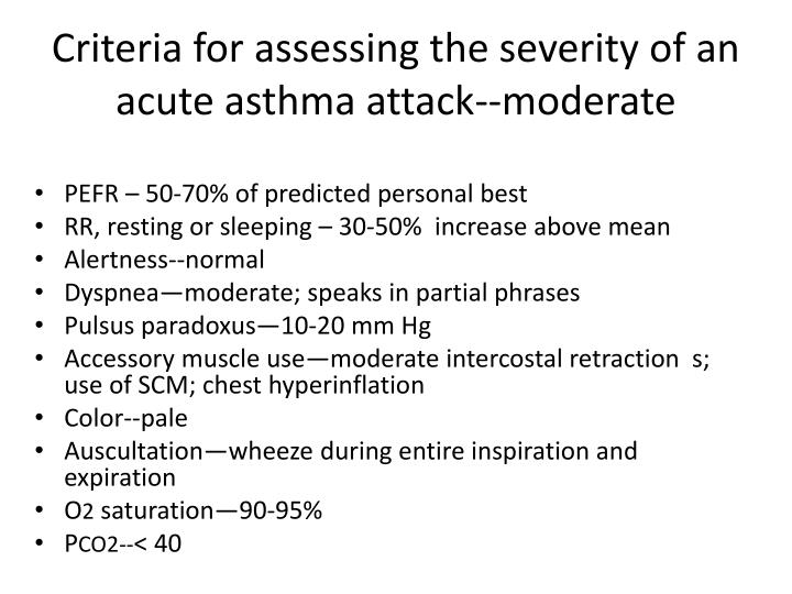 Criteria for assessing the severity of an acute asthma attack--moderate