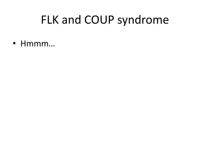 FLK and COUP syndrome