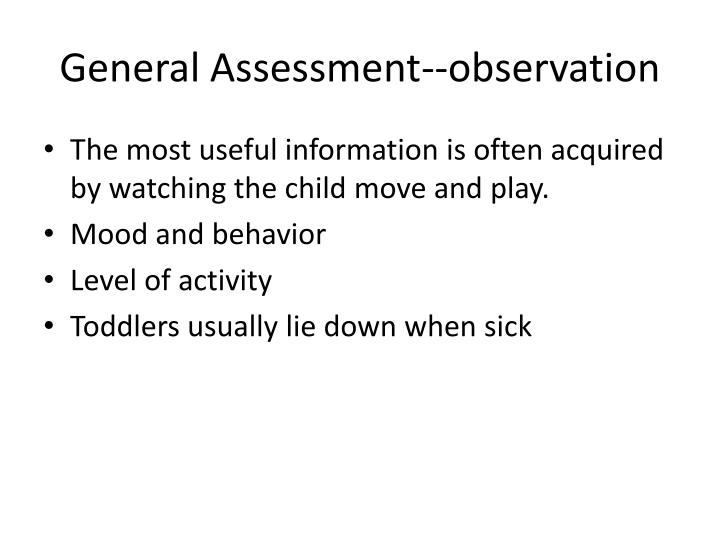 General Assessment--observation