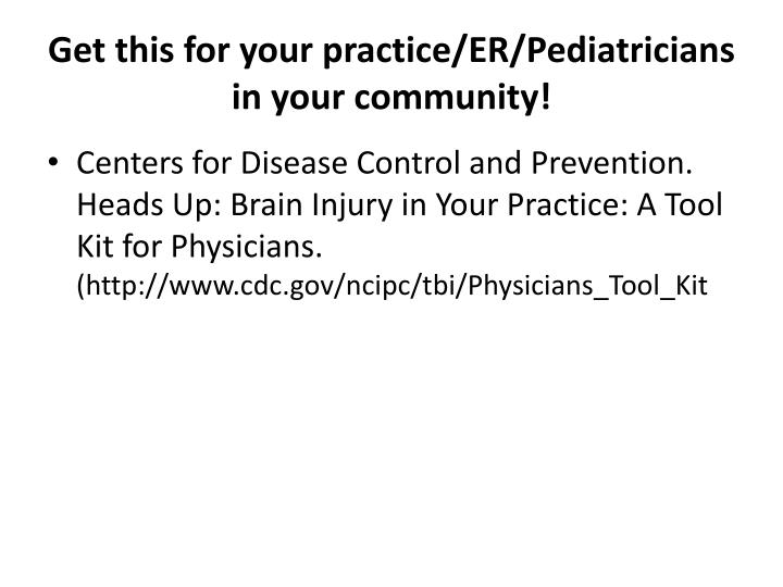 Get this for your practice/ER/Pediatricians in your community!