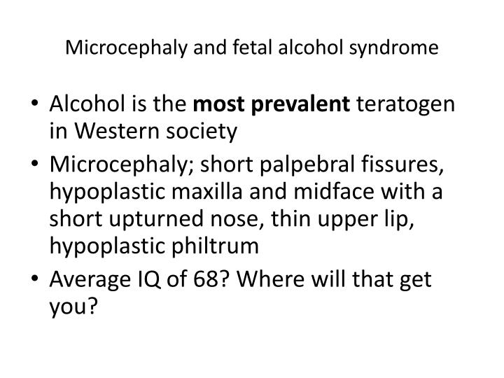 Microcephaly and fetal alcohol syndrome
