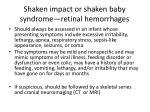 shaken impact or shaken baby syndrome retinal hemorrhages