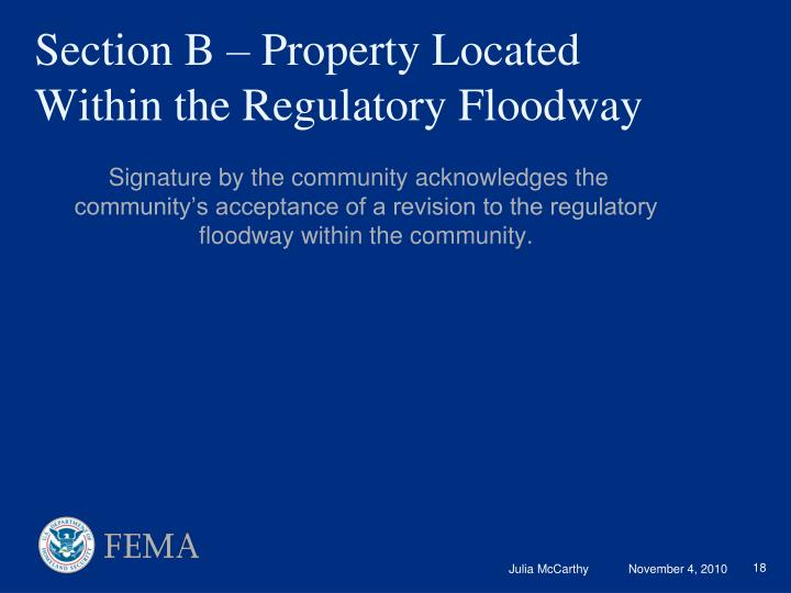 Signature by the community acknowledges the community's acceptance of a revision to the regulatory floodway within the community.