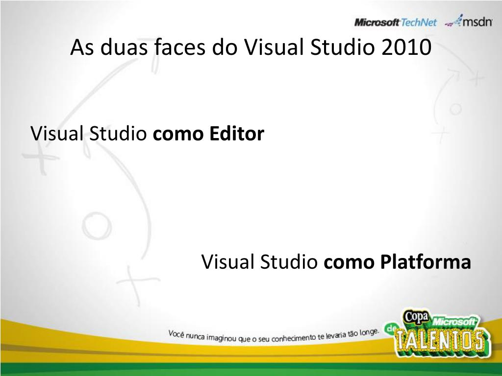 As duas faces do Visual Studio 2010