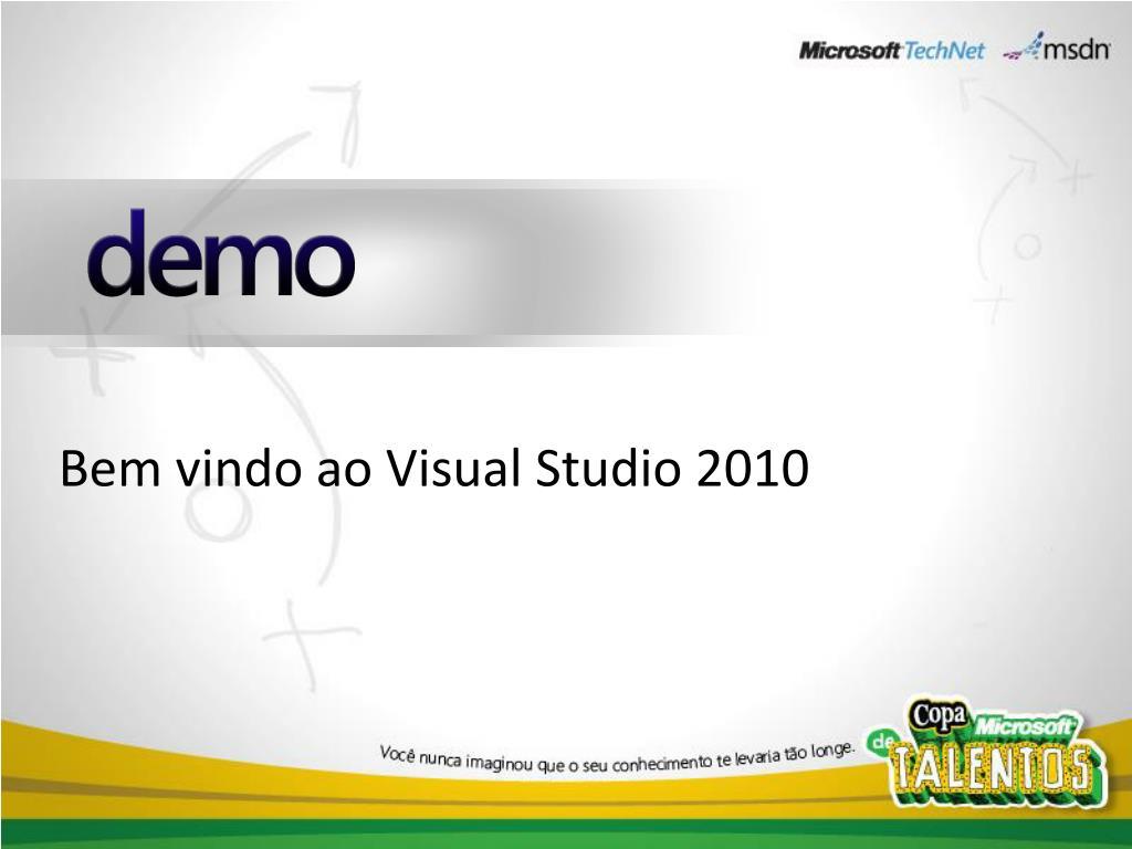 Bem vindo ao Visual Studio 2010