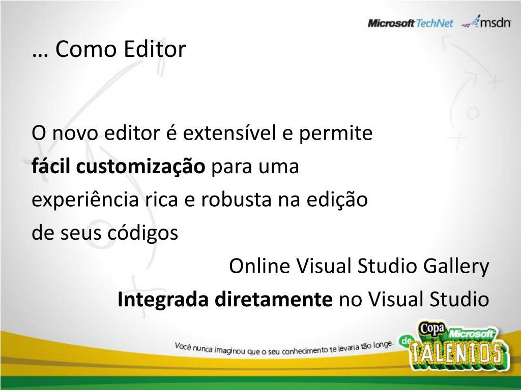 … Como Editor