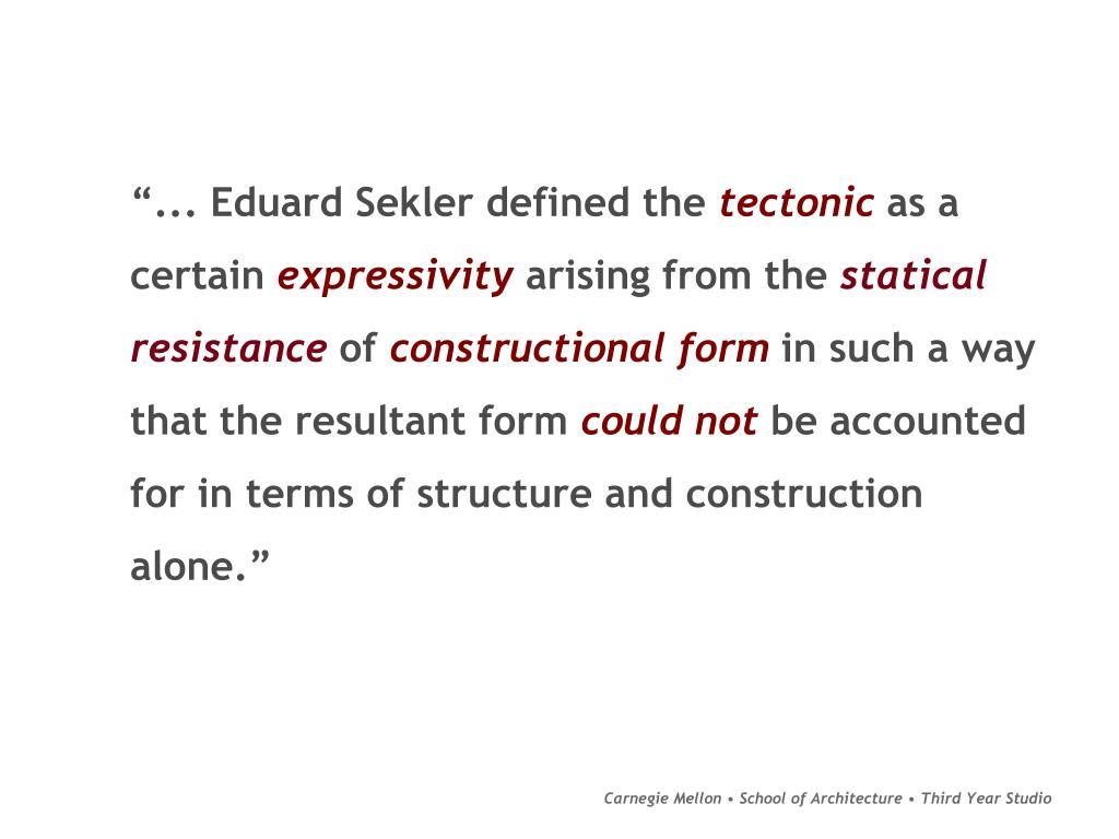 """""""... Eduard Sekler defined the"""
