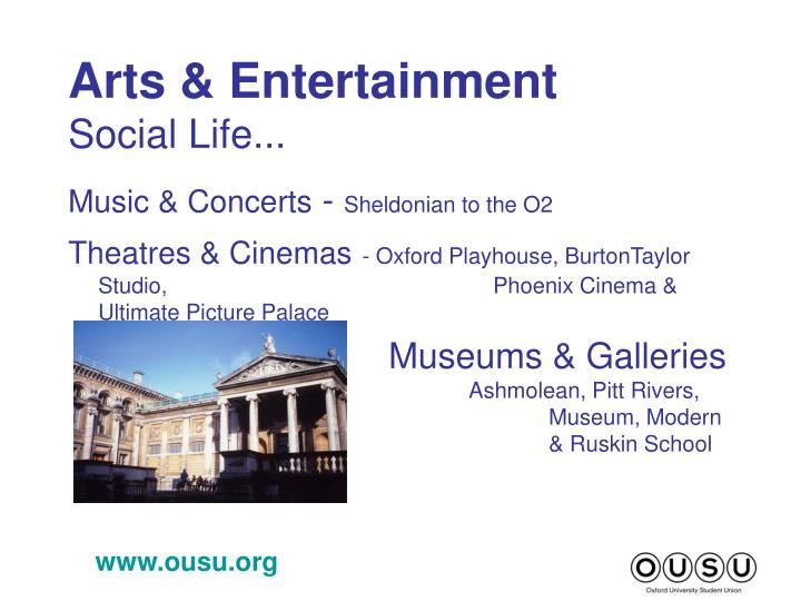 Arts entertainment social life