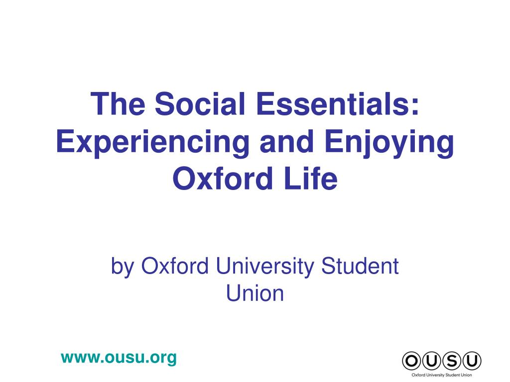 The Social Essentials: Experiencing and Enjoying Oxford Life