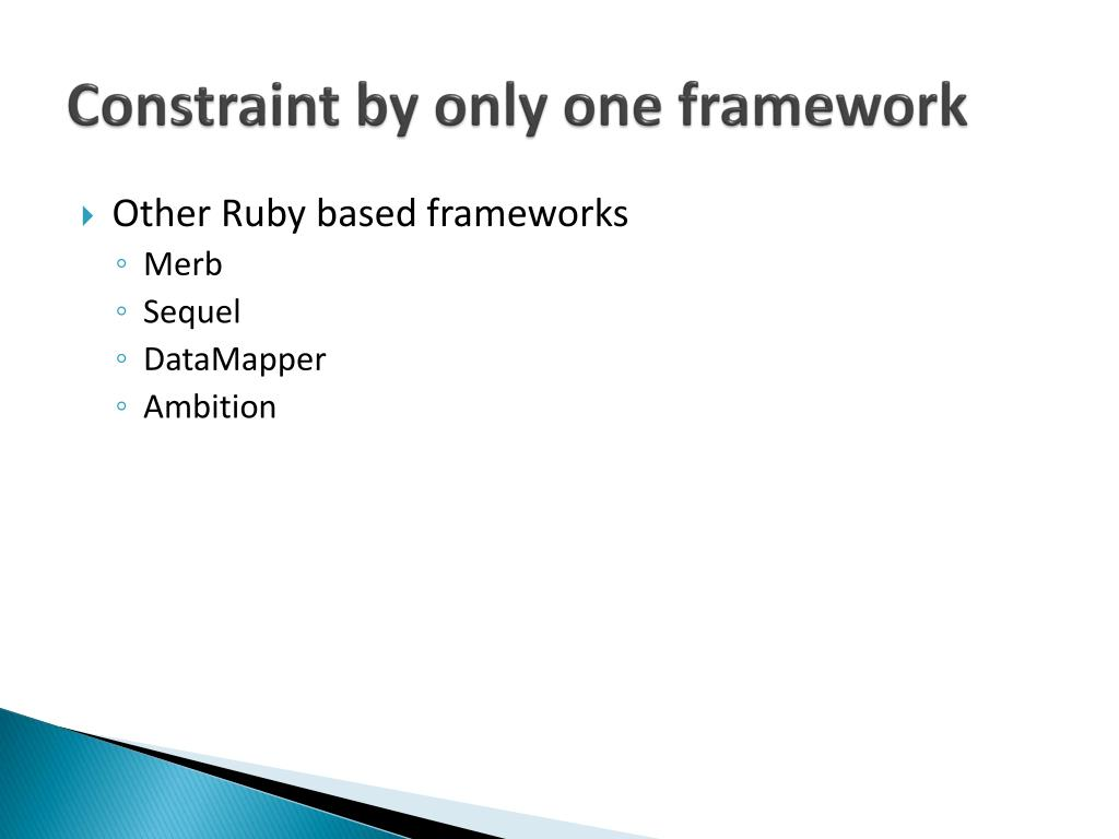 Constraint by only one framework